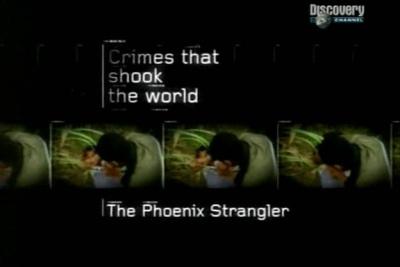 Преступления, которые потрясли мир. Душитель из Феникса