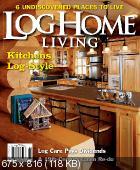 Дома из дерева и бруса: Log Home Living (2012 -2014/ENG) архитектура и дизайн