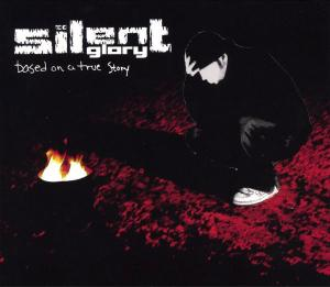 Silent glory - Based on a true story (2004)