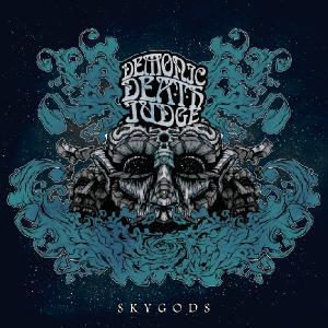 Demonic Death Judge - Skygods (2012)